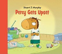 Percy Gets Upset: Emotional Skills: Dealing with Frustration (Stuart J. Murphy's I See I Learn)