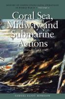 Coral Sea, Midway and Submarine Actions, May 1942 - August 1942