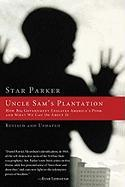 Uncle Sam's Plantation: How Big Government Enslaves America's Poor and What We Can Do About It Star Parker Author