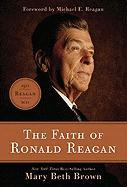 The Faith of Ronald Reagan