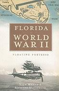 Florida in World War II: Floating Fortress