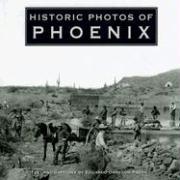 Historic Photos of Phoenix