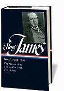 Henry James: Novels 1903-1911: The Ambassadors, the Golden Bowl, the Outcry: 6 (Library of America)