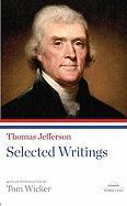 Thomas Jefferson: Selected Writings