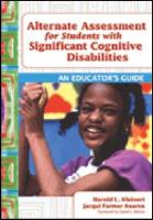 Alternate Assessments for Students with Significant Cognitive Disabilities