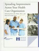Spreading Improvement Across Your Health Care Organization