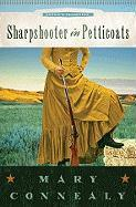 Sharpshooter in Petticoats (Sophie's Daughters)