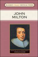 JOHN MILTON (Bloom's Classic Critical Views)