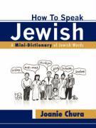 How to Speak Jewish - Chura, Joanie