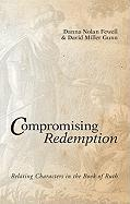 Compromising Redemption: Relating Characters in the Book of Ruth