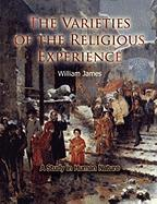 The Varieties of Religious Experience William James Author
