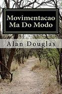 Movimentacao Ma Do Modo Alan Douglas Author