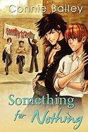 Something for Nothing - Bailey, Connie