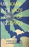 Kamikaze of Songs Mianne A. Adufutse Author