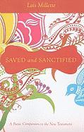 Saved and Sanctified: A Poetic Companion to the New Testament