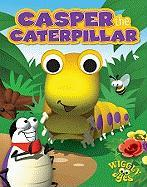 Casper the Caterpillar