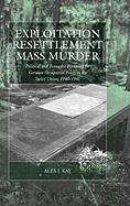 Exploitation, Resettlement, Mass Murder: Political and Economic Planning for German Occupation Policy in the Soviet Union, 1940-1941 (Studies on War and Genocide, Band 10)