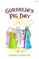 Cordelia's Pig Day