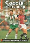 Soccer Training: Includes 100 Practice Drills