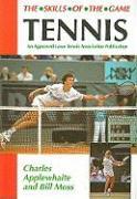 Tennis: An Approved Lawn Tennis Association Publication