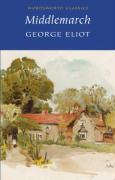 MIDDLEMARCH ( Wordsworth Classics )
