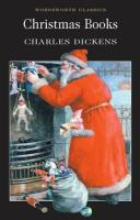 The Christmas Books Charles Dickens Author
