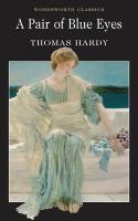 A Pair of Blue Eyes (Wordsworth Classics)