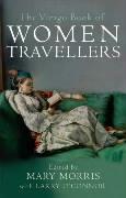 The Virago Book Of Women Travellers.