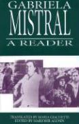 Gabriela Mistral: A Reader Isabel Allende Editor