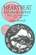 Heartbeat Geography: New and Selected Poems: Selected and Uncollected Poems 1966-1994