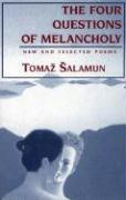 Four Questions of Melancholy: New & Selected Poems (Terra Incognita Series)