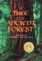 The Tree in the Ancient Forest Carol Reed-Jones Author