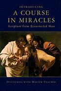 Introducing a Course in Miracles