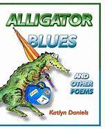 Alligator Blues - Daniels, Katlyn