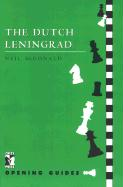 The Dutch Leningrad (CHESS PRESS OPENING GUIDES)