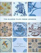 Tin-Glazed Tiles from London