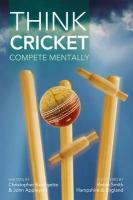 Think Cricket - Bazalgette, Christopher