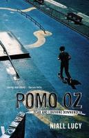 Pomo Oz: Fear and Loathing Downunder