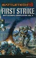 Battletech 1st Strike Batt-V02 (Battletech (Unnumbered))