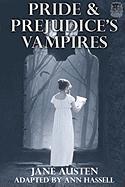 Pride and Prejudice's Vampires: Vampire Adaptation for Jane Austen's Pride and Prejudice Regency Historical Romance/Satire