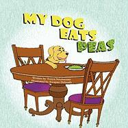 My Dog Eats Peas