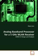 Analog Baseband Processor for a 5 GHz WLAN Receiver: CMOS IC Design and Analysis