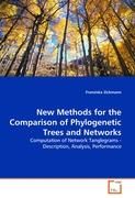 New Methods For The Comparison Of Phylogenetic Trees And Networks Franziska Zickmann Author