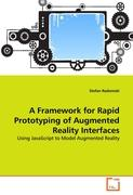 A Framework for Rapid Prototyping of Augmented Reality Interfaces: Using JavaScript to Model Augmented Reality