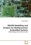 SW/HW Modelling and Analysis for Multiprocessor Embedded Systems