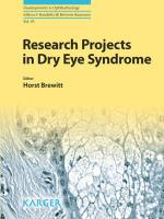 Research Projects in Dry Eye Syndrome: Festschrift on the Occasion of the Retirement of Prof. Behrens-Baumann (Developments in Ophthalmology)