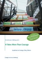 It Takes More than Courage: Guidelines for Strategic Policy Reform