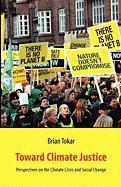 Toward Climate Justice - Tokar, Brian