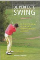 De perfecte swing / druk 1 - Tappin, N.
