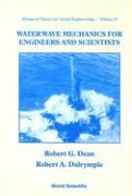 Water Wave Mechanics For Engineers And Scientists (Advanced Series on Ocean Engineering (Paperback), Band 2)